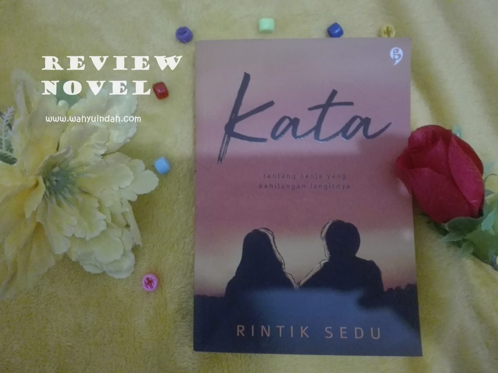 COVER REVIEW NOVEL KATA RINTIK SEDU
