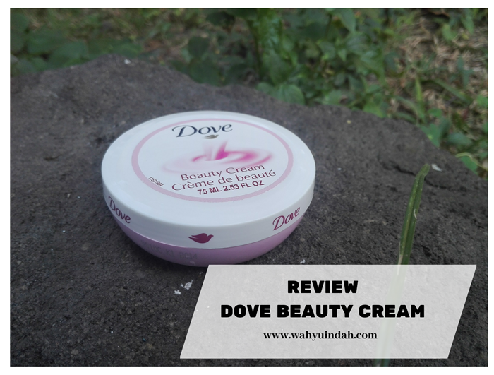 REVIEW DOVE BEAUTY CREAM