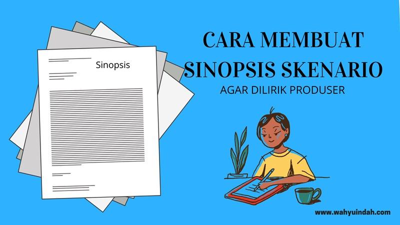 SINOPSIS SKENARIO