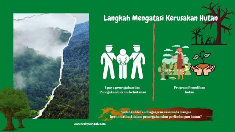 langkah yang diperlukan untuk mengatasi kerusakan hutan