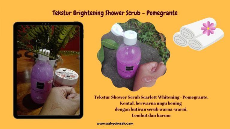 tekstur body shower scarlett yang pomegrante