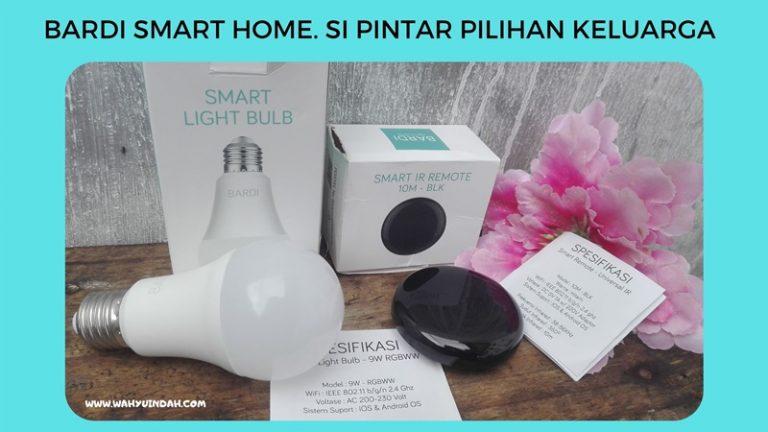 produk bardi smart home. si pintar pilihan keluarga