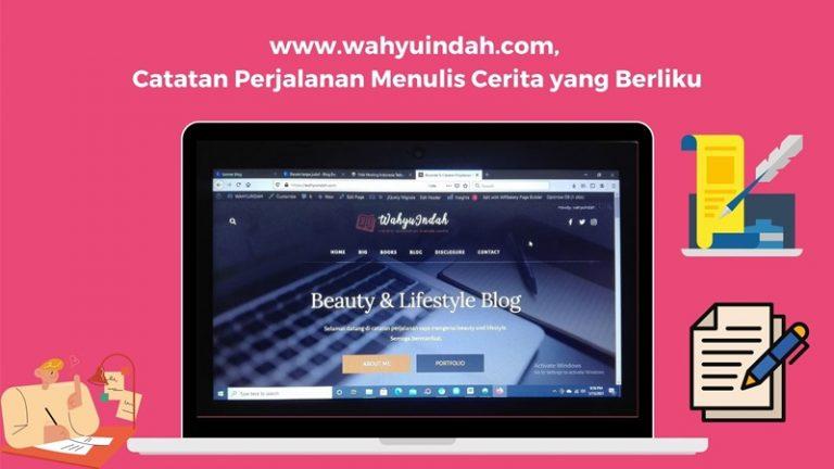 cerita tentang perjalanan menulis di cerita di wahyuindah.com