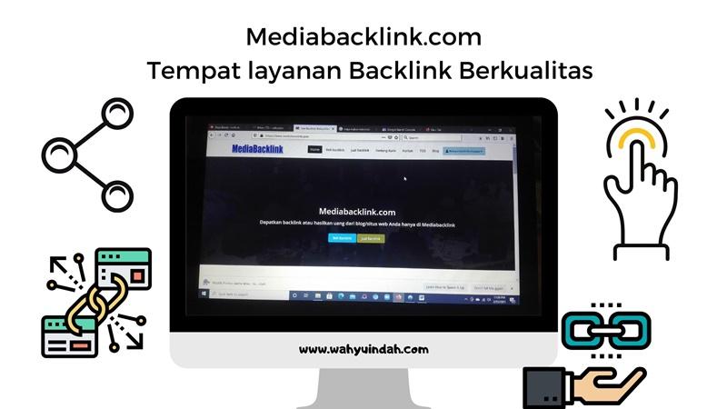 cari layanan backlink berkualitas. mediabacklink.com tempatnya