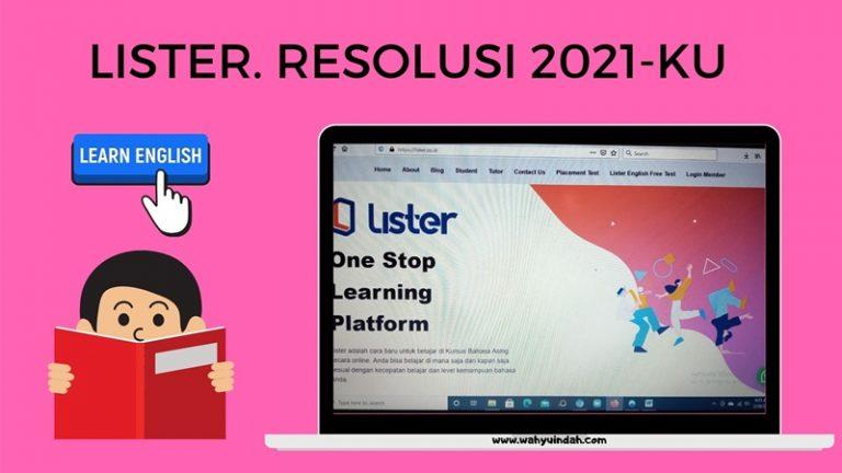 resolusi 2021 dengan belajar bahasa inggris di lister