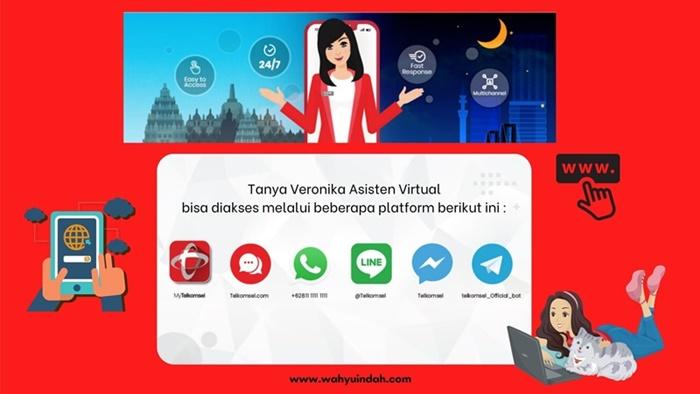 Layanan tanya veronika asisten virtual dari telkomsel bisa diakses di beberapa platform. seperti facebook, line, telegram, whatsapp, my telkomsel dan webiste resmi telkomsel