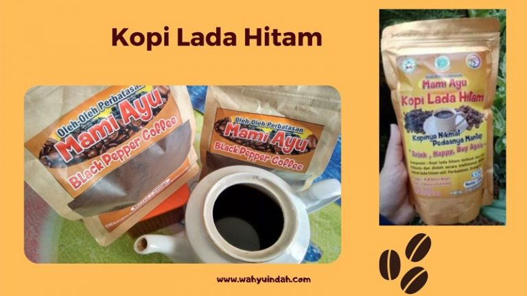 mengenal kopi lada hitam Ibu Ayu sebagai komoditas lokal yang ramah lingkungan dan ramah sosial