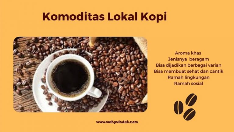 mengenal kopi sebagai komoditas lokal yang ramah lingkungan dan ramah sosial