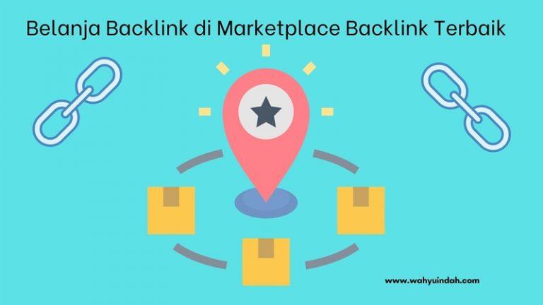 pengalaman seru dapat orderan bakclink dari marketplace backlink terbaik