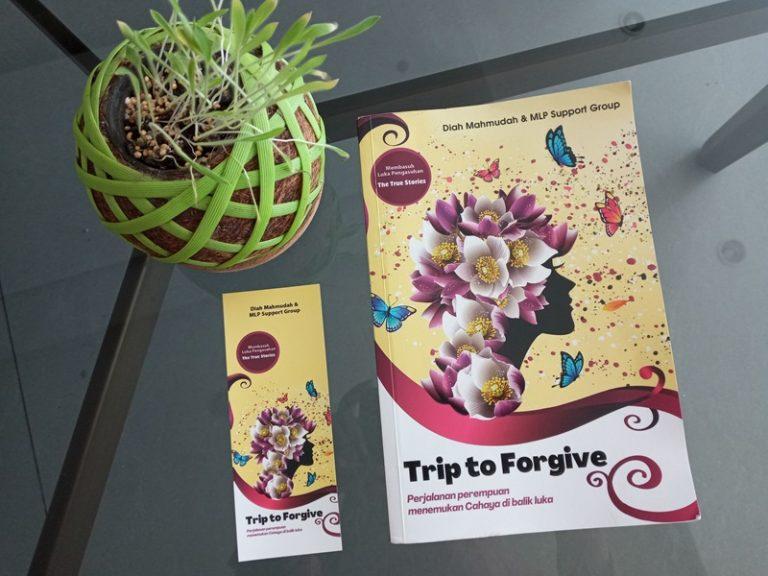 penampakan sampul depan buku trip to forgive
