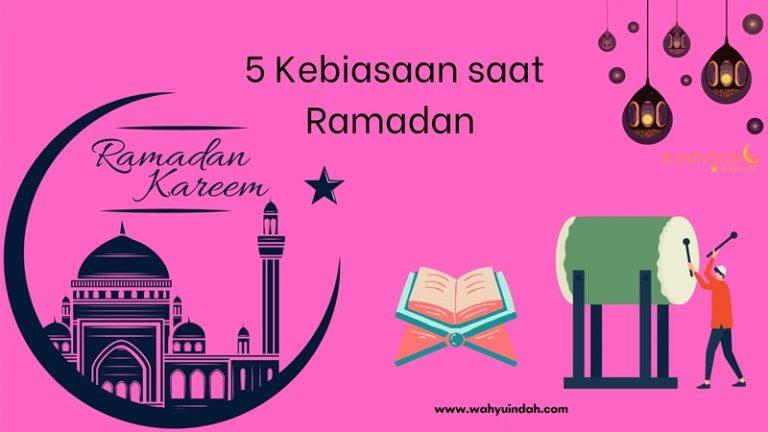 5 kebiasaan baik yang ada hanya saat ramadan