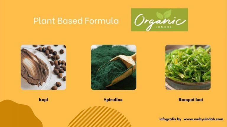 mengenal organic lombok yang menggunakan plat based formula dalam produknya