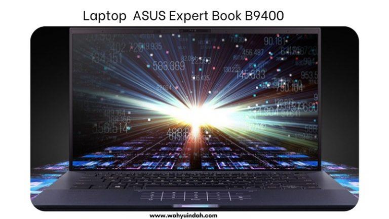berkenalan dengan laptop asus expert book b9400