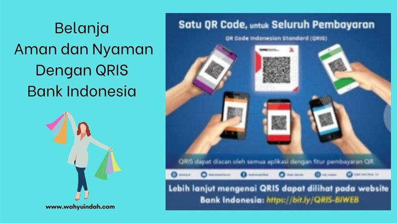 belanja aman dan nyaman pakai qris dari bank indonesia