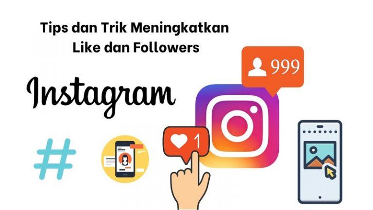 tips dan trik untuk meningkatkan like dan followers di instagram