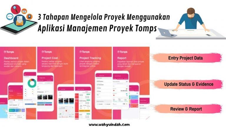 3 tahapan untuk menjalankan aplikasi manajemen proyek tomps