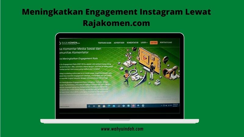 meningkatkan engagement instagram di rajakomen.com