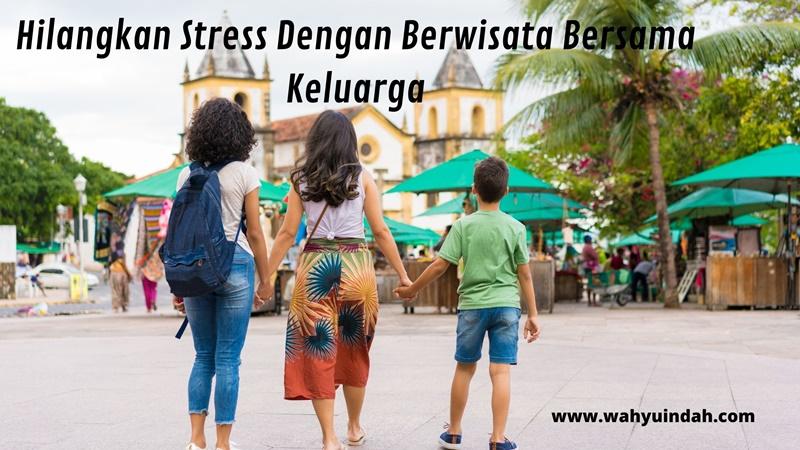 tips menghilangkan stress ala emak di rumah